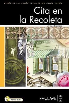Cita en la Recoleta + CD (LFEE Nivel-3) İspanyolca Okuma Kitabı