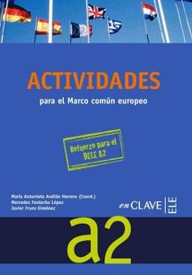 Actividades A2 + CD (Orta-Alt Seviye İspanyolca Etkinlikleri)