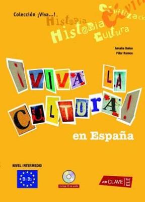 Viva la Cultura! En Espana + CD (Orta Seviye İspanyolca Okuma-Dinleme)