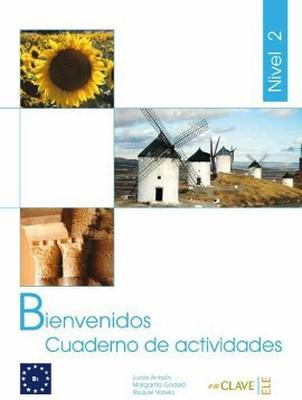 Bienvenidos 2 Cuaderno de Actividades (Etkinlik Kitabı) İspanyolca - Turizm ve Otelcilik
