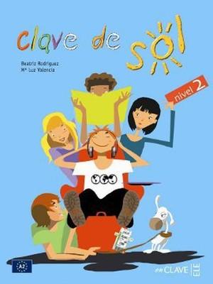 Clave de Sol 2 Libro del Alumno (Ders Kitabı) 10-13 yaş İspanyolca Orta-alt Seviye