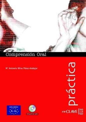 Comprension Oral A1-A2 + CD (Practica) - Temel Seviye İspanyolca Dinleme