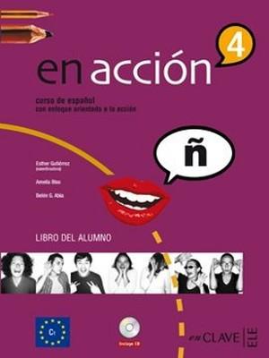 En Accion 4 Libro del Alumno (Ders Kitabı + 3 CD) İspanyolca İleri Seviye