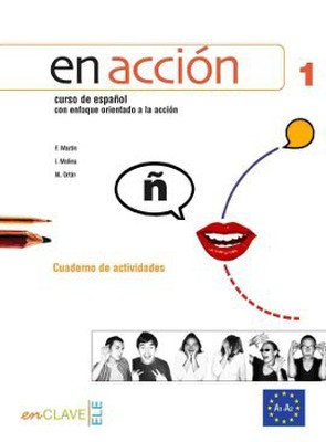 En Accion 1 Cuaderno de Actividades (Etkinlik Kitabı + CD) İspanyolca Temel ve Orta-alt Seviye