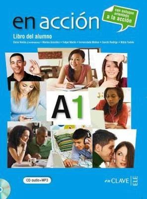 En Accion A1 Libro del Alumno (Ders Kitabı + CD) İspanyolca Temel Seviye