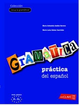 Gramatica Practica del Espanol A1-A2 (İspanyolca Temel Seviye Gramer)