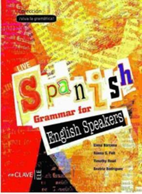 Live Spanish Grammar for English Speakers (İspanyolca Temel ve Orta Seviye Gramer-İngilizce Açıklama