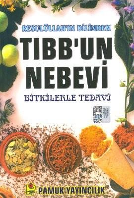 Resulüllah'ın Dilinden Tıbb'un Nebevi (Bitki-013/P16)