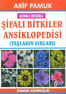 Renkli Resimli Şifalı Bitkiler Ansiklopedisi (Bitki-022)