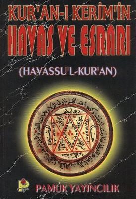 Kur'an-ı Kerim'in Havas ve Esrarı (Dua-037)