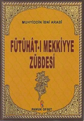 Fütuhat-ı Mekkiyye Zübdesi (Tasavvuf-029)