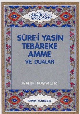 Sure-i Yasin Tebareke Amme ve Dualar (Yas-027/P10)
