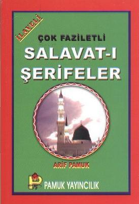 Çok Faziletli Salavat-ı Şerifeler (Dua-087/P12)