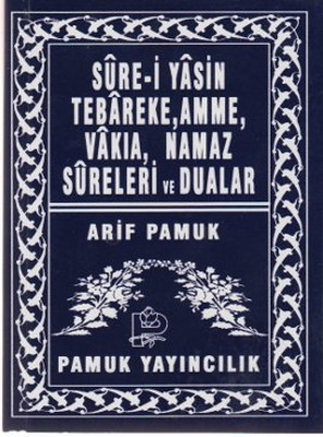 Sure-i Yasin Tebareke, Amme, Vakıa, Namaz Sureleri ve Dualar (Yas-039/P14)