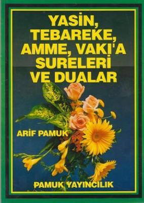Yasin, Tebareke, Amme, Vakı'a Sureleri ve Dualar (Yas-029/P15)