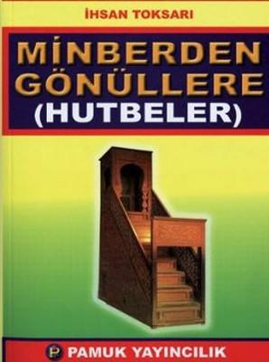 Minberden Gönüllere (Hutbeler) (Sohbet-022/P20)