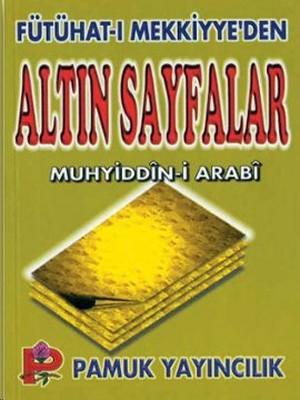 Fütühat-ı Mekkiyye'den Altın Sayfalar (Tasavvuf-005)