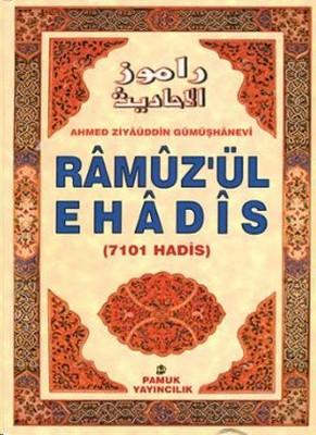 Ramuz'ül Ehadis (Hadis-001)