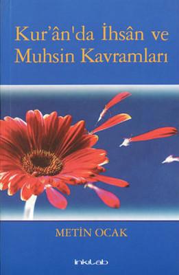 Kur'an'da İhsan ve Muhsin Kavramları