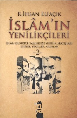 İslam'ın Yenilikçileri 2. Cilt