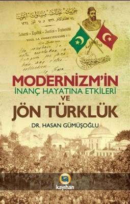 Modernizm'in İnanç Hayatına Etkileri ve Jön Türklük