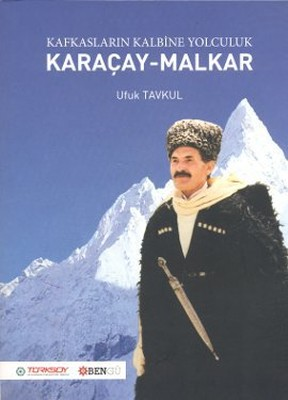 Kafkasların Kalbine Yolculuk: Karaçay - Malkar