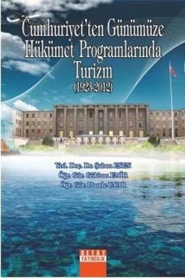 Cumhuriyet'ten Günümüze Hükümet Programlarında Turizm (1923-2012)