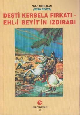 Deşti Kerbela Fırkatı Ehl-i Beyit'in Izdırabı