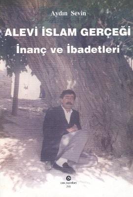 Alevi İslam Gerçeği İnanç ve İbadetleri