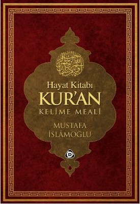 Hayat Kitabı Kur'an (Rahle Boy)