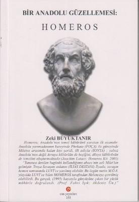Bir Anadolu Güzellemesi: Homeros