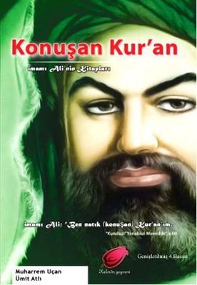Konuşan Kur'an (İmamı Ali'nin Kitapları)