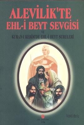 Alevilik'te Ehl-i Beyt Sevgisi ve Kuran-ı Kerim'de Ehl-i Beyt Sureleri
