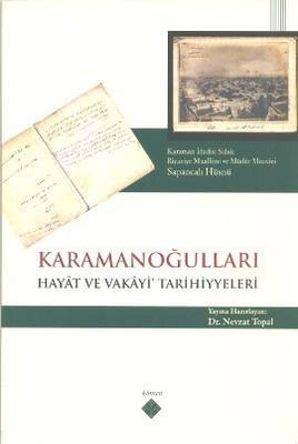 Karamanoğulları Hayat ve Vakayi' Tarihiyyeleri