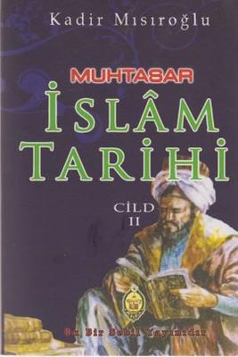 Muhtasar İslam Tarihi - Cilt: 2