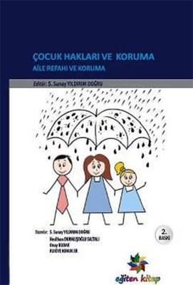 Çocuk Hakları ve Koruma Aile Refahı ve Koruma