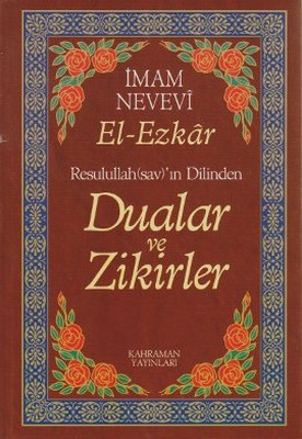 Resullullah(sav)'ın Dilinden Dualar ve Zikirler