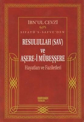Sıfatü's-Safve'den Resulullah(SAV) ve Aşere-i Mübeşşere Hayatları ve Faziletleri