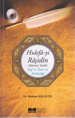 Hulefa-yi Raşidin Dönemi Tarih