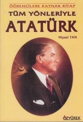 Tüm Yönleriyle Atatürk