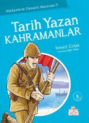 Tarih Yazan Kahramanlar