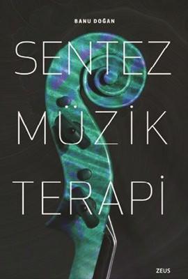 Sentez Müzik Terapi