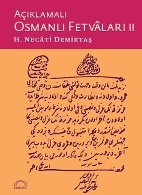 Açıklamalı Osmanlı Fetvaları - 2