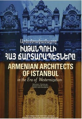 Armenian Architects of Istanbul
