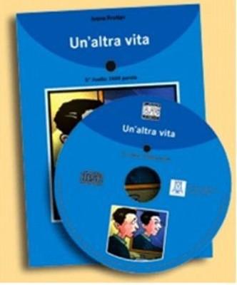 Un'altra Vita + CD (İtalyanca Okuma Kitabı Orta-Üst Seviye) B1-B2