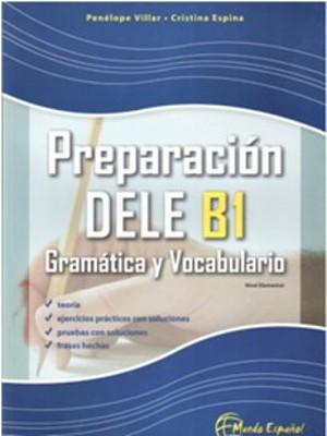 Preparacion DELE B1 - Gramatica y Vocabulario