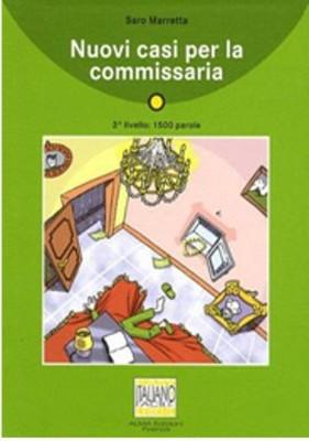 Nuovi Casi per la Commissaria + CD (İtalyanca Okuma Kitabı Orta-Alt Seviye) A2