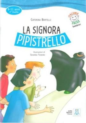 La Signora Pipistrello + CD (İtalyanca Okuma Kitabı) 9-11 yaş Livello-1