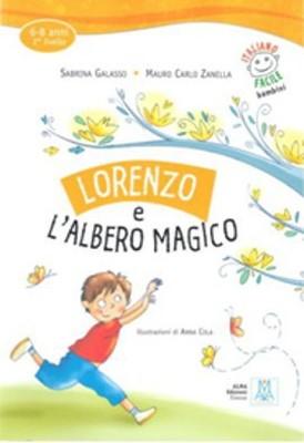Lorenzo e l'Albero Magico + CD (İtalyanca Okuma Kitabı) 6-8 yaş Livello-2