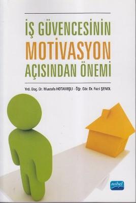İş Güvencesinin Motivasyon Açısından Önemi